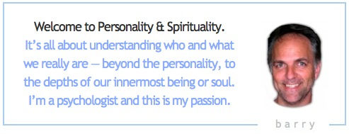 Welcome to Personality & Spirituality. It's all about understanding who and what we really are — beyond the personality, to the depths of our innermost being or soul. I'm a psychologist and this is my passion.